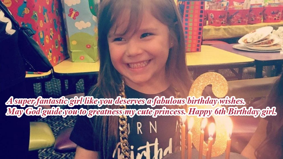 Birthday wishes for6th Year Old Daugther
