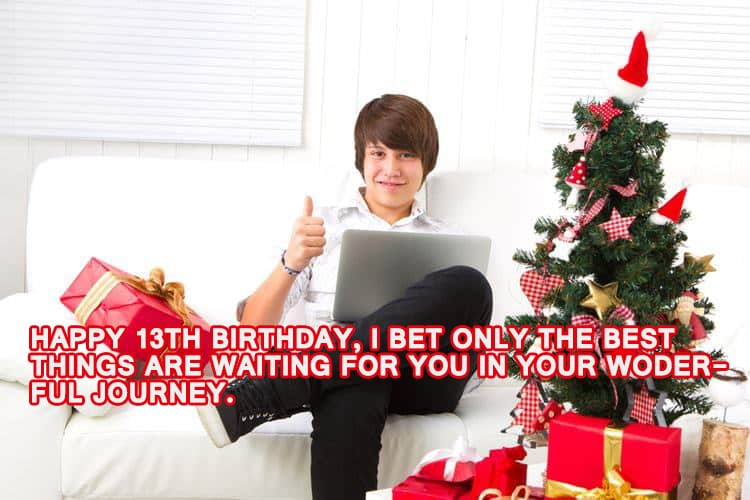 Happy Birthday Wishes For 13 Year Old Boy