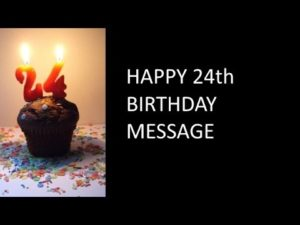 Happy 24th Birthday Wishes Messages Quotes Love