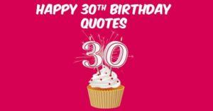 inspirational 100 Happy 30th Birthday Wishes Quotes , Messages Love