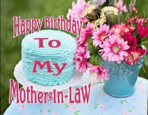 Happy Birthday Mother In Law