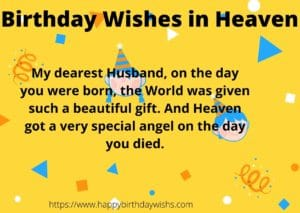 beautiful birthday wishes for husband in heaven