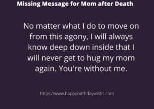 I Miss You Messages For Mom After Death